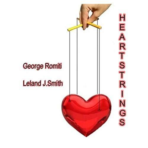 Heartstrings - George Romiti - Musik - George Romiti  &  Leland J. Smith - 0029882568385 - July 7, 2014