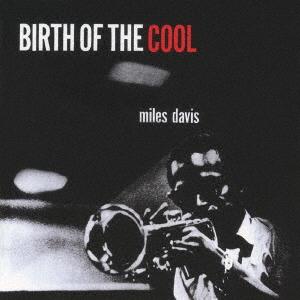 Birth of the Cool + 11 Bonus T - Miles Davis - Musik - 5OCTAVE - 4526180404392 - December 16, 2021