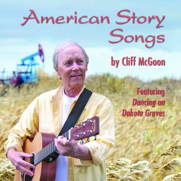 American Story Songs - Cliff Mcgoon - Musik - Cliff McGoon - 0029882564394 - August 30, 2013