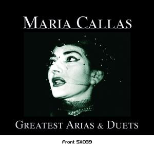 Greatest Arias & Duetes - Maria Callas - Musik - RECORDING ARTS REFERENCE - 0076119510396 - March 4, 2019