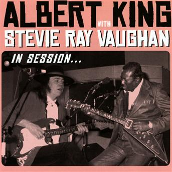 In Sessions - Dlx - Albert King & Stevie Ray Vaughan - Musik - Jazz - 0888072318397 - November 22, 2010
