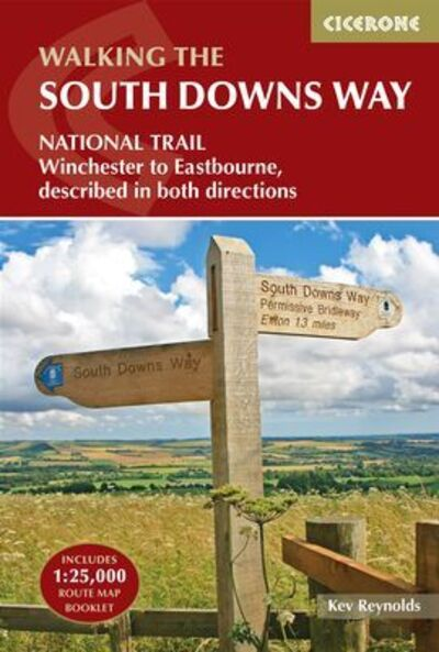 The South Downs Way: Winchester to Eastbourne, described in both directions - Kev Reynolds - Bøger - Cicerone Press - 9781852849405 - July 5, 2021