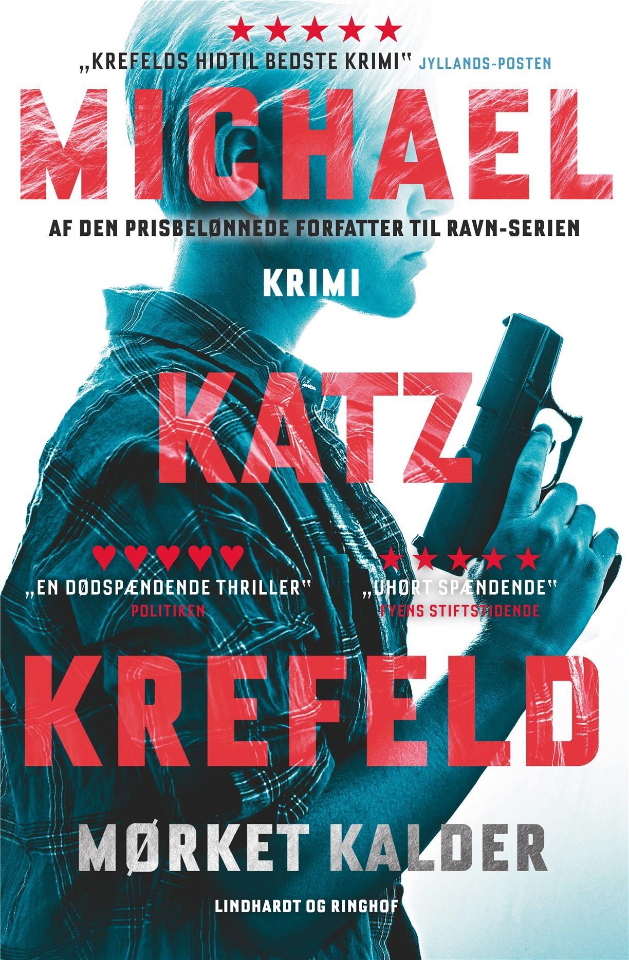 Mørket kalder - Michael Katz Krefeld - Bøger - Lindhardt og Ringhof - 9788711980415 - January 10, 2020