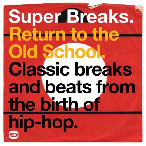 Super Breaks Return To The Old School - V/A - Musik - BGP - 0029667520416 - October 29, 2009