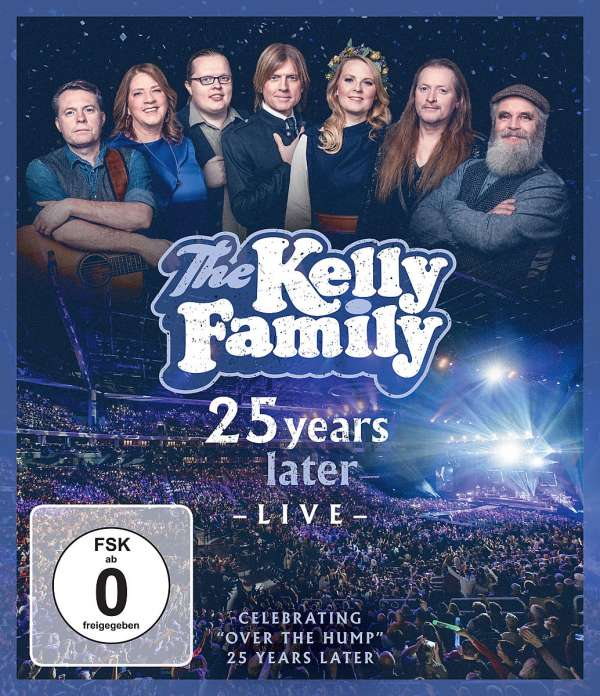 25 Years Later - Live - Kelly Family - Film - UNIVERSAL - 0602508691416 - April 3, 2020