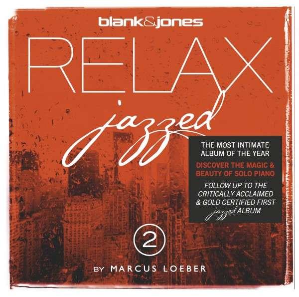 Jazzed 2 - Blank & Jones - Musik - SOUNDCOLOURS - 0814281010418 - December 5, 2014