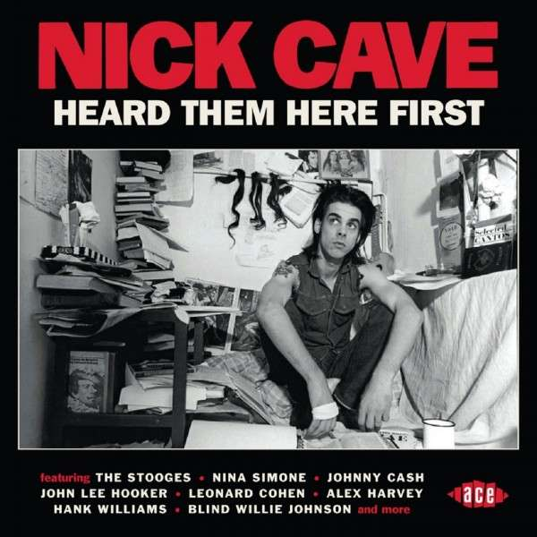 Nick Cave Heard Them Here First - Cave, Nick.=V/A= - Musik - ACE - 0029667071420 - April 29, 2015