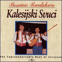 Bosnian Breakdown - Kalesijski Svuci - Musik - GLOBESTYLE - 0029667307420 - January 27, 1992