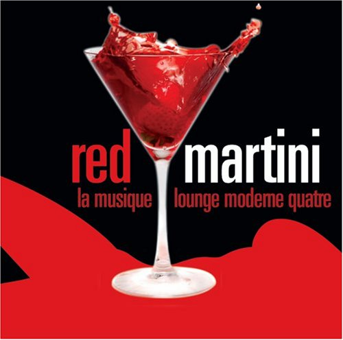Red Martini - Various Artists - Musik - WATER MUSIC INC. - 0030206074420 - August 18, 2008