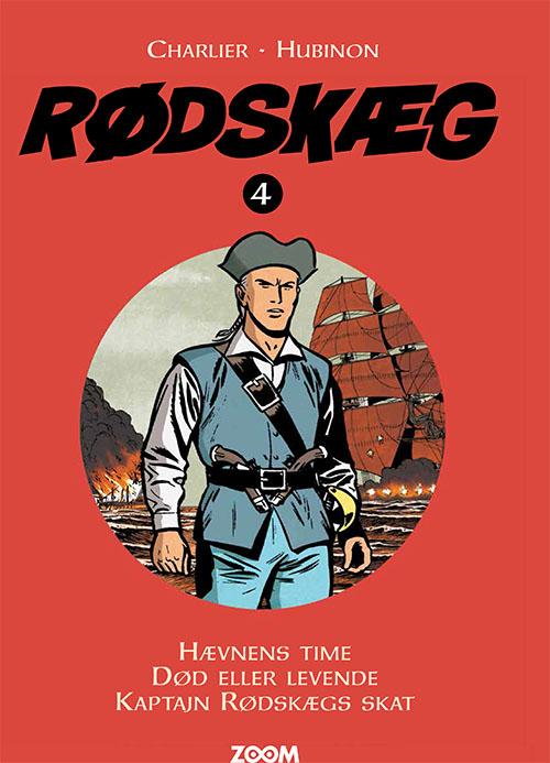 Rødskæg: Rødskæg 4 - Hubinon Charlier - Bøger - Forlaget Zoom - 9788770211420 - August 26, 2021