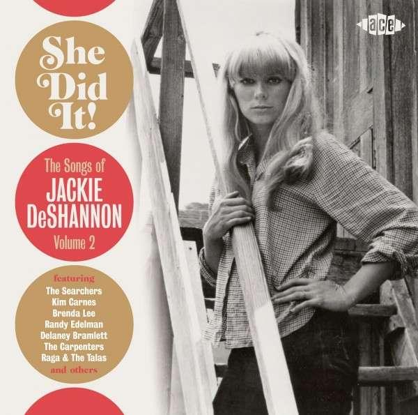 She Did It! - Jackie Deshannon - Musik - ACE - 0029667061421 - September 4, 2014