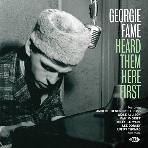 Georgie Fame Heard Them Here First - Fame, Georgie.=V/A= - Musik - ACE - 0029667074421 - November 5, 2015