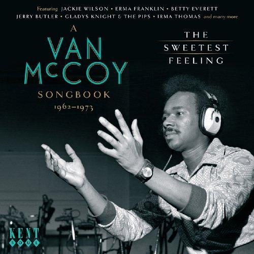 The Sweetest Feeling - A Van Mccoy Songbook 1962-1973 - Various Artists - Musik - KENT SOUL - 0029667233422 - March 22, 2010