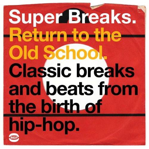 Super Breaks Return To The Old School - V/A - Musik - BGP - 0029667520423 - September 28, 2009