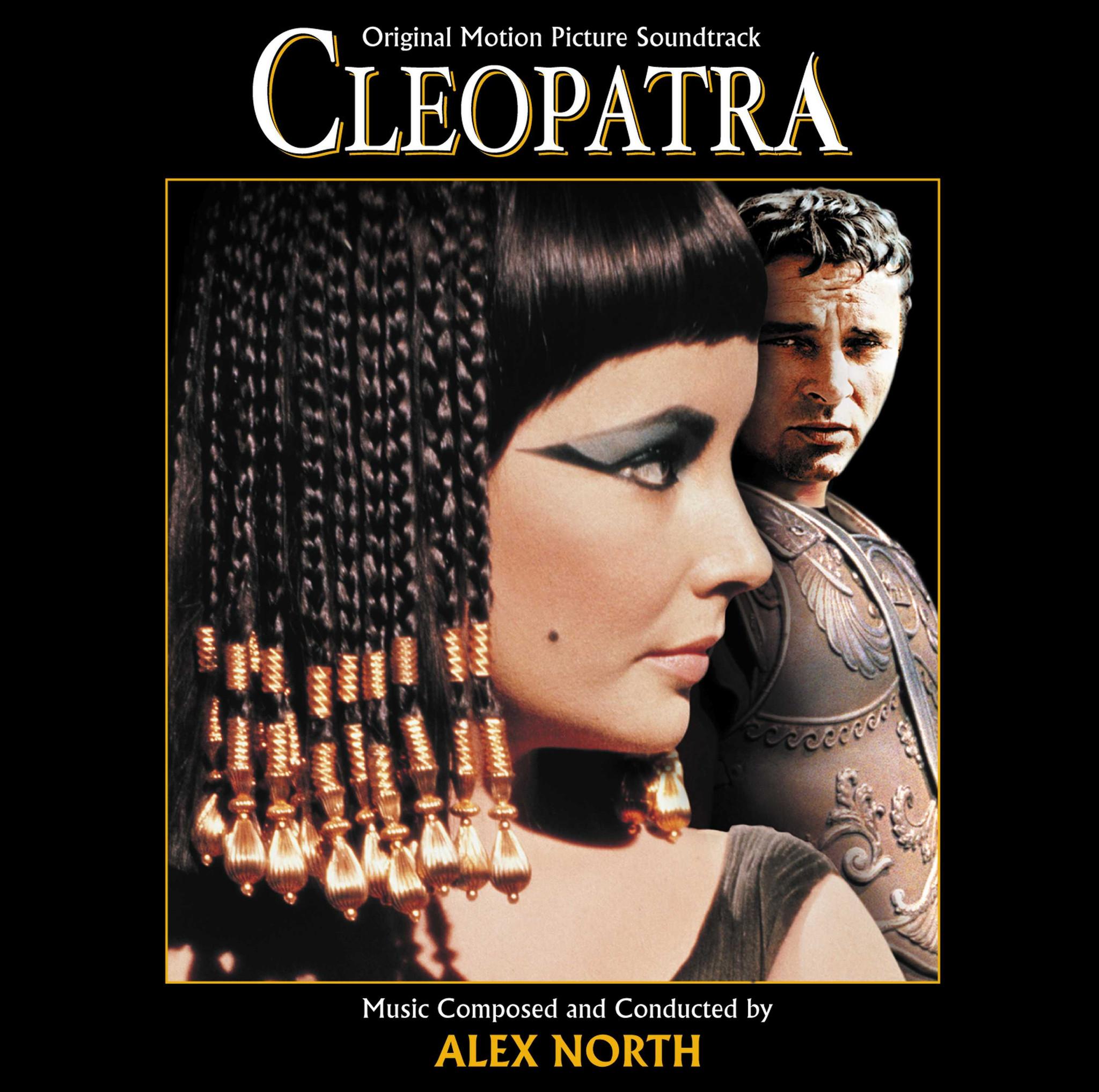 Cleopatra (1963) - North, Alex / OST - Musik - SOUNDTRACK/SCORE - 0030206622423 - November 16, 2019