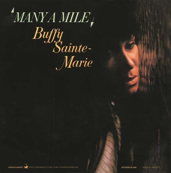 Many A Mile - Buffy Sainte-Marie - Musik - VANGUARD RECORDS - 0029667073424 - August 14, 2015