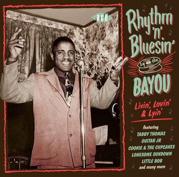 Rhythm 'n' Bluesin' By The Bayou - V/A - Musik - ACE - 0029667086424 - December 1, 2017