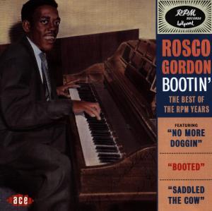 Bootin' - Rosco Gordon - Musik - ACE - 0029667169424 - September 28, 1998
