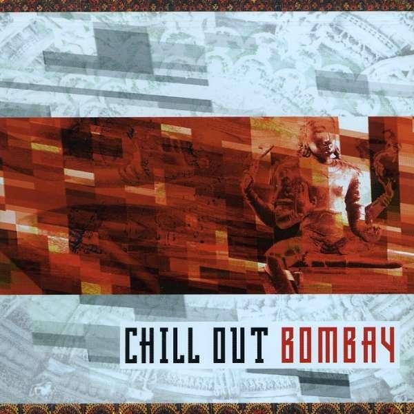 Chill Out Bombay - V/A - Musik - MVD - 0030206018424 - September 26, 2013