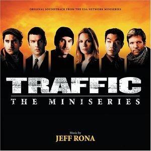 Jeff Rona - Traffic: The Miniseries - Jeff Rona - Musik - Varese Sarabande - 0030206654424 -