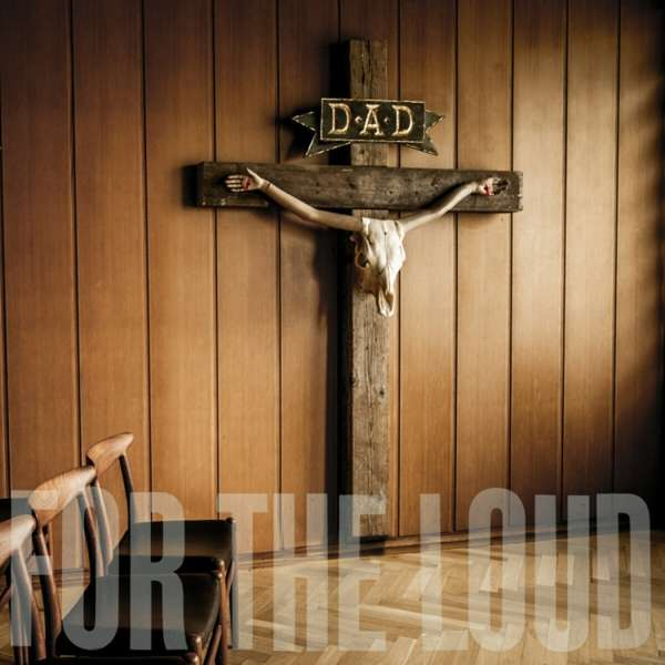 A Prayer for the Loud - D-a-d - Musik - AFM RECORDS - 0884860341424 - August 14, 2020
