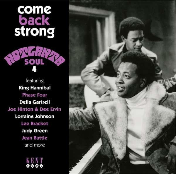 Come Back Strong - Hot Atlanta Soul 4 - V/A - Musik - KENT SOUL - 0029667245425 - September 1, 2016