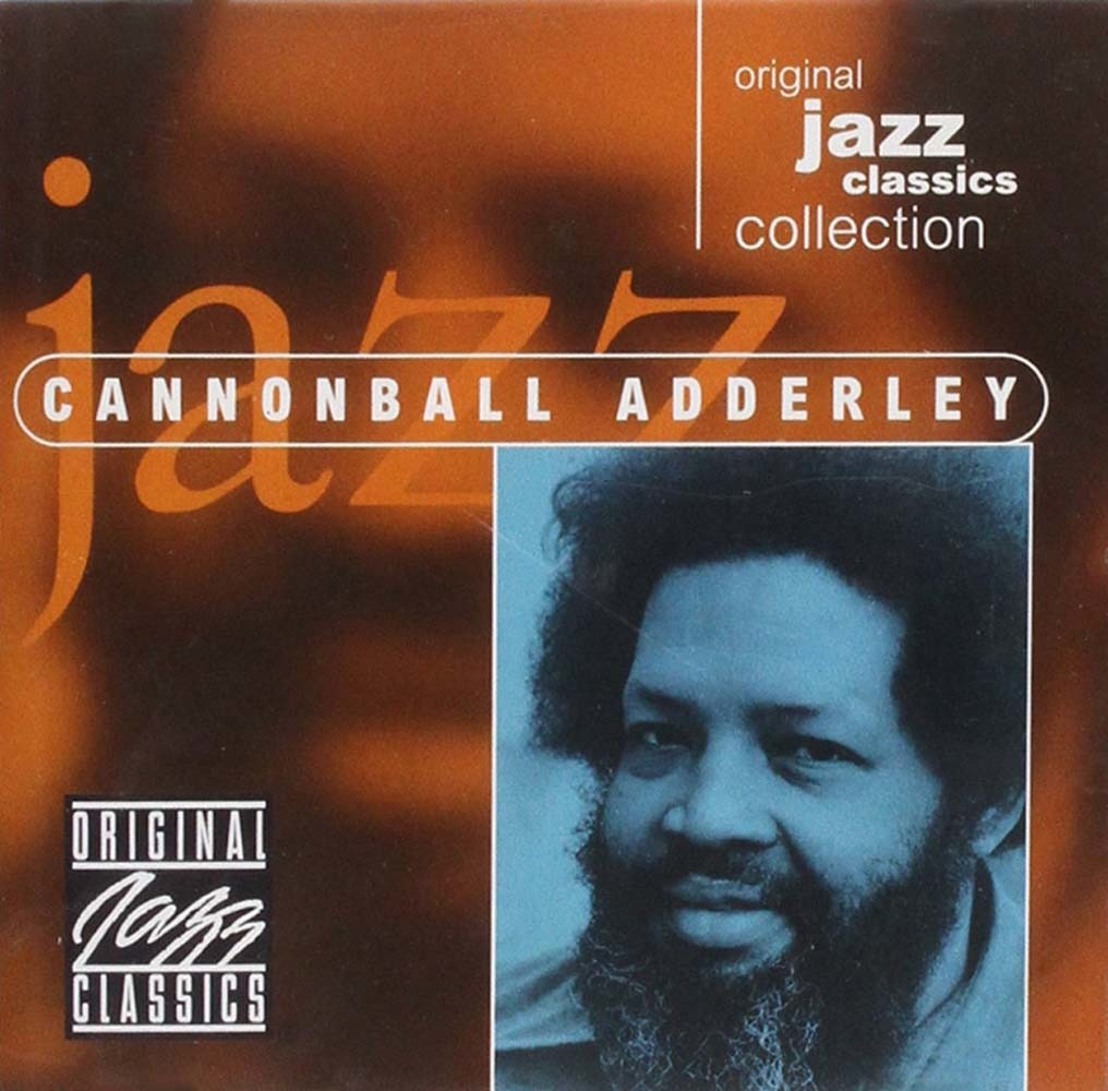 Cannonball Adderley - Original Jazz Classics Collection - Cannonball Adderley - Musik - One - 0029667881425 - 1970