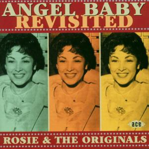Angel Baby Revisited - Rosie & The Originals - Musik - ACE - 0029667181426 - January 31, 2002