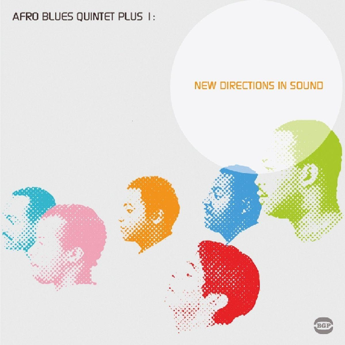 New Directions In Sound - Afro Blues Quintet - Musik - BEAT GOES PUBLIC - 0029667516426 - October 4, 2004