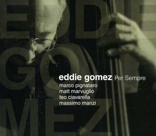 Per Sempre - Gomez Eddie - Musik - VAFON - 0030206241426 - May 1, 2012