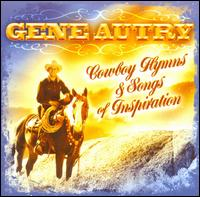 Cowboy Hymns & Songs of Inspiration - Gene Autry - Musik - COUNTRY - 0030206689426 - August 19, 2008