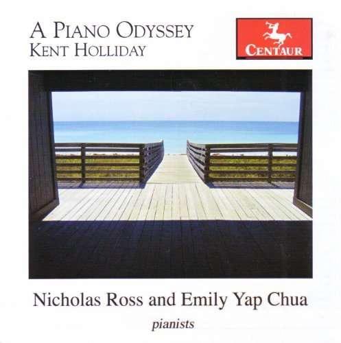 Piano Odyssey - Holliday / Ross / Chua - Musik - Centaur - 0044747301426 - February 23, 2010