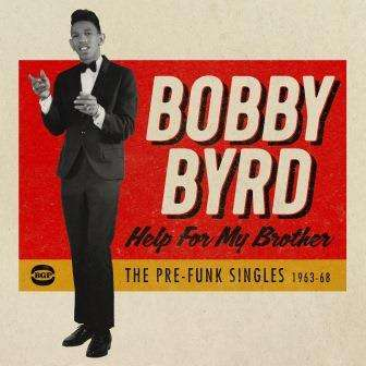 Help For My Brother - Bobby Byrd - Musik - BGP - 0029667085427 - October 6, 2017