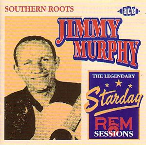 Southern Roots - Jimmy Murphy - Musik - ACE - 0029667171427 - March 26, 1999