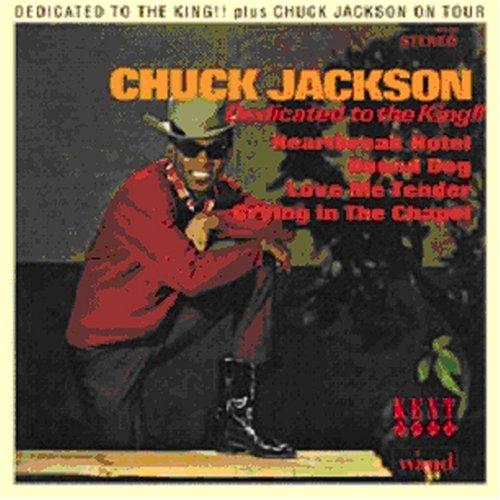 Dedicated To The King - Chuck Jackson - Musik - KENT - 0029667225427 - November 10, 2005