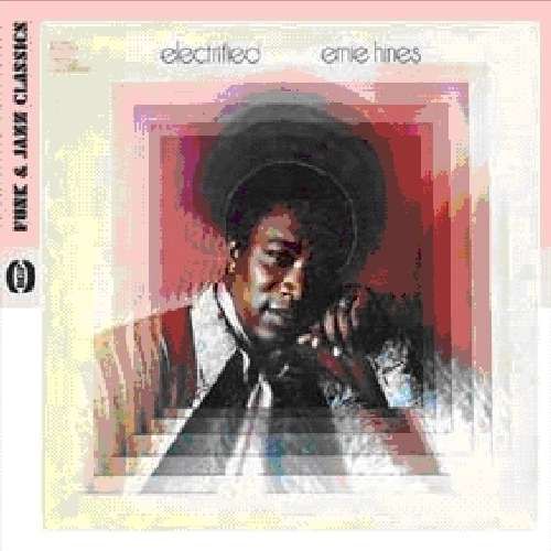 Electrified - Ernie Hines - Musik - ACE - 0029667522427 - December 2, 2010