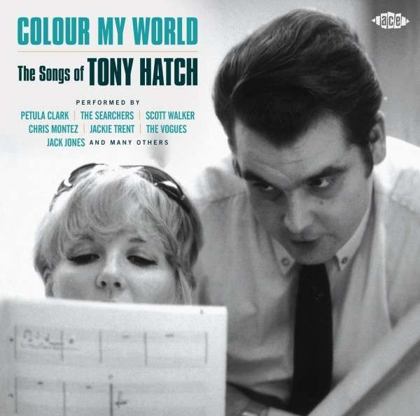 Colour My World - The Songs Of Tony Hatch - Various Artists - Musik - ACE RECORDS - 0029667059428 - June 2, 2014