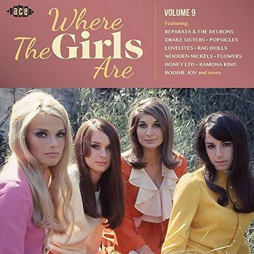 Where The Girls Are Volume 9 - V/A - Musik - ACE - 0029667075428 - March 3, 2016
