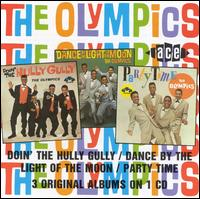 Doin' The Hully Gully/ DANCE BY THE LIGHT... / PARTY TIME -3 ALBUMS ON 1 CD- - Olympics - Musik - ACE - 0029667132428 - July 29, 1991