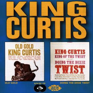 Old Gold / Doing The Dixie - King Curtis - Musik - ACE - 0029667161428 - June 26, 1995