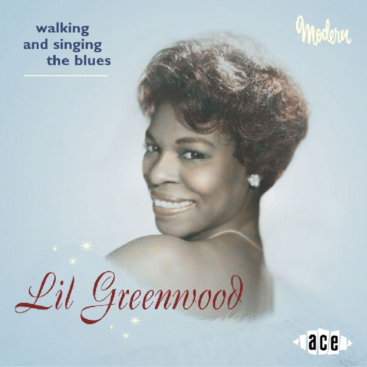 Walking & Singing The Blu - Lil Greenwood - Musik - ACE - 0029667187428 - December 12, 2002