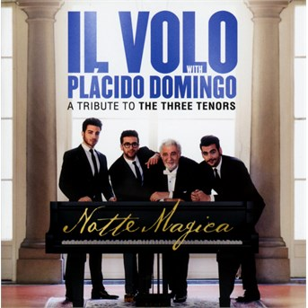 Notte Magica - a Tribute to the Three Tenors - Il Volo - Musik - CLASSICAL - 0889853562428 - September 30, 2016