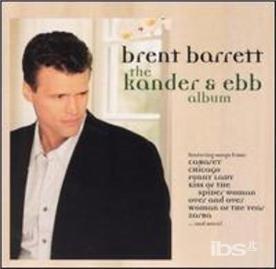 Kander & Ebb Album - Brent Barrett - Musik - CDB - 0030206604429 - 1999
