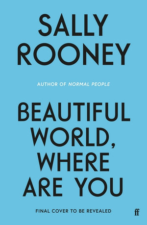Beautiful World, Where Are You - Sally Rooney - Bøger - Faber & Faber - 9780571365432 - September 7, 2021
