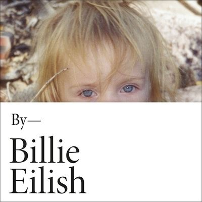 Billie Eilish - Billie Eilish - Musik - Hachette Book Group and Blackstone Publi - 9781549137433 - May 11, 2021