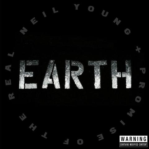 Earth - Neil Young + Promise Of The Real - Musik - WARNER BROS - 9397601006434 - June 24, 2016
