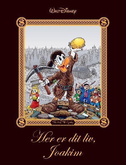 Disney: Her er dit liv, Joakim - Bind I - Don Rosa - Bøger - Egmont Publishing A/S - 9788793567443 - October 10, 2017
