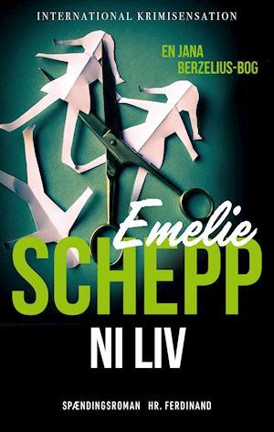 Jana Berzelius: Ni liv - Emelie Schepp - Bøger - Hr. Ferdinand - 9788740038460 - February 5, 2021