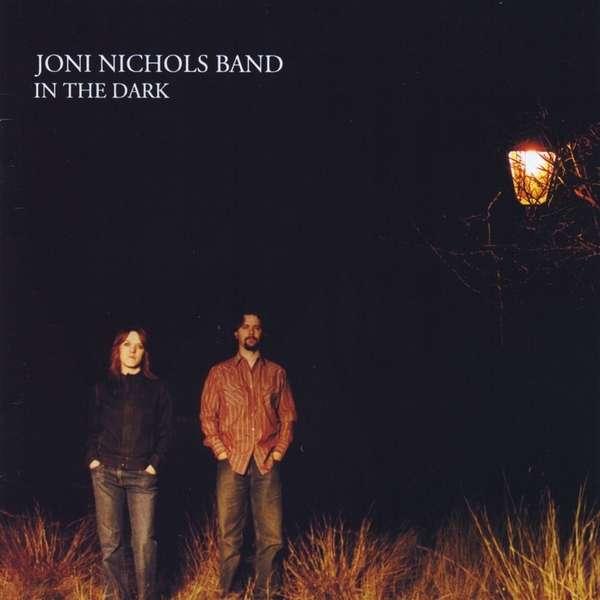 In the Dark - Joni Nichols - Musik - CDB - 0029882560464 - January 22, 2013