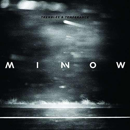 Trembles & Temperance - Minnow - Musik - ANCHOR EIGHTY FOUR - 0029741976467 - November 27, 2014